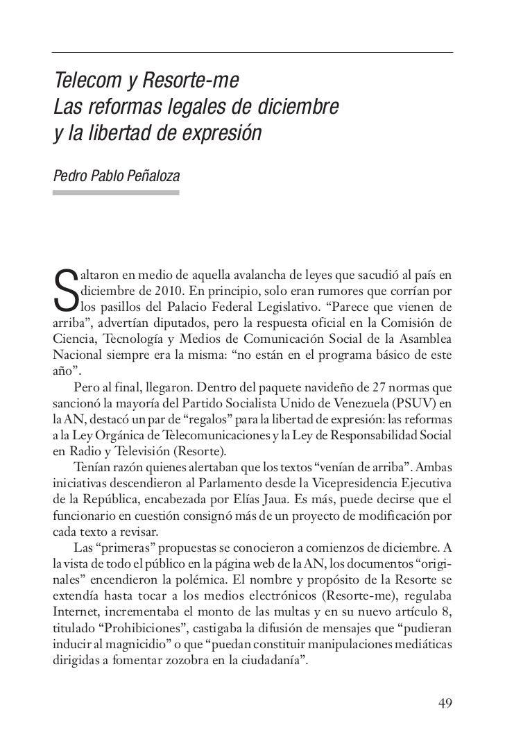 Telecom y Resorte-meLas reformas legales de diciembrey la libertad de expresiónPedro Pablo Peñaloza      altaron en medio ...