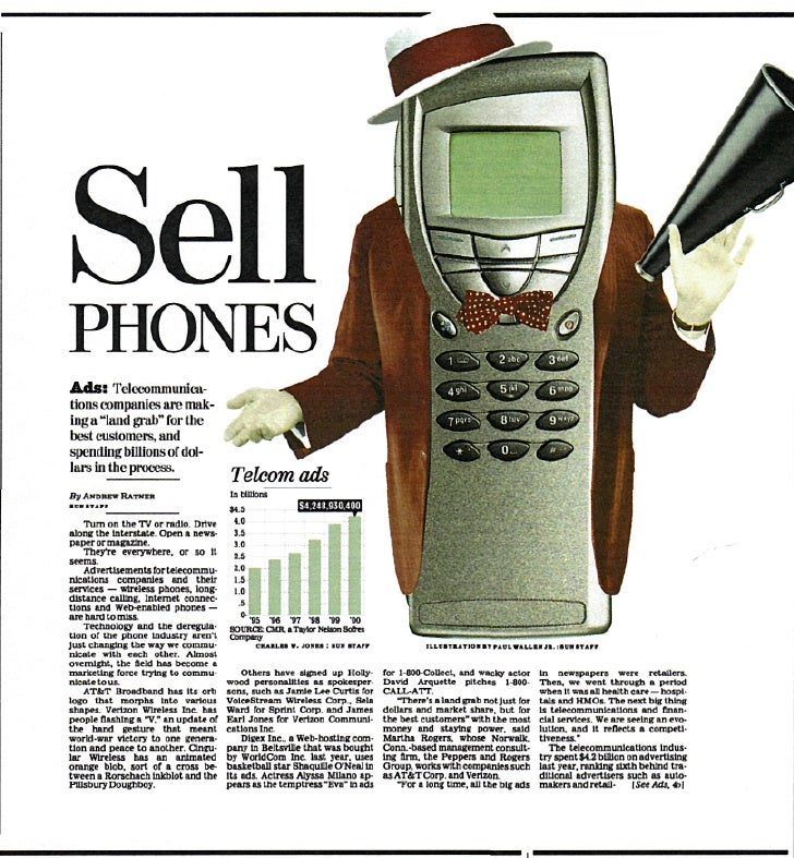 """Sell PHONES Ads: Telecommunica- tions companies are inn k- inga """"land grab"""" for the I ii --I customers, and spending billi..."""