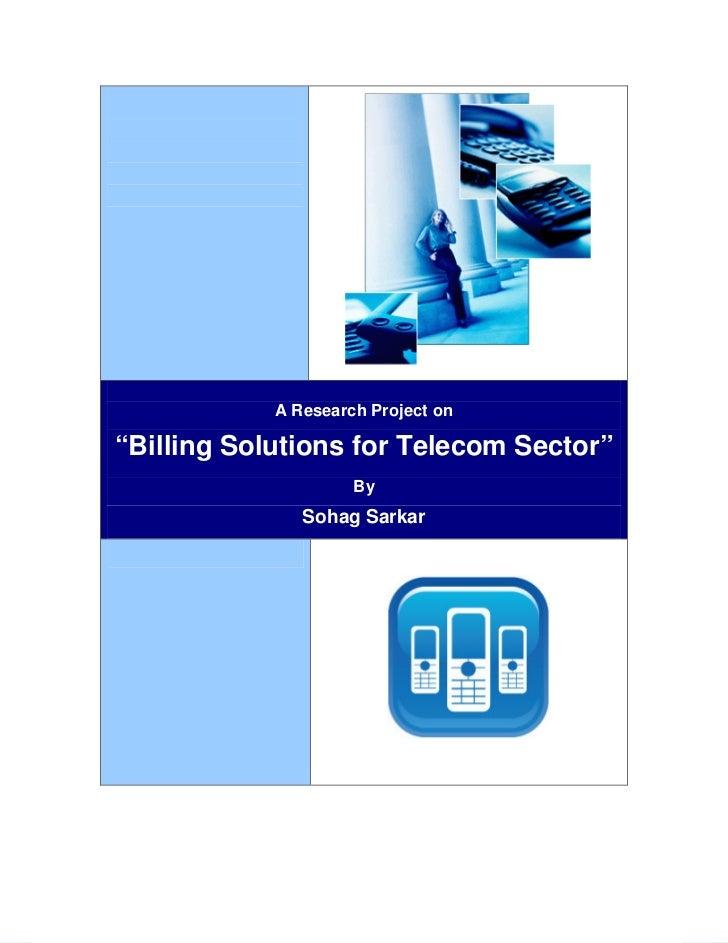 Telecom Billing Solutions                                                              1                            A Rese...