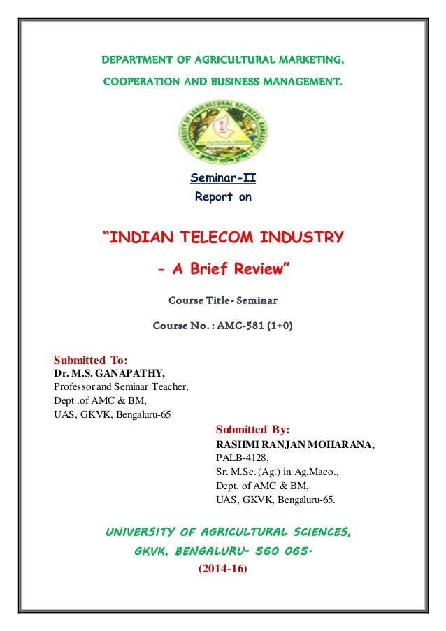 "DEPARTMENT OF AGRICULTURAL MARKETING, COOPERATION AND BUSINESS MANAGEMENT. Seminar-II Report on ""INDIAN TELECOM INDUSTRY -..."