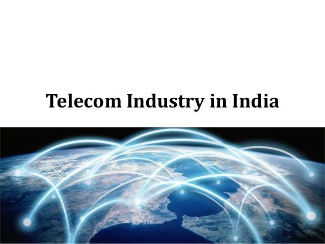 Telecom Industry in India