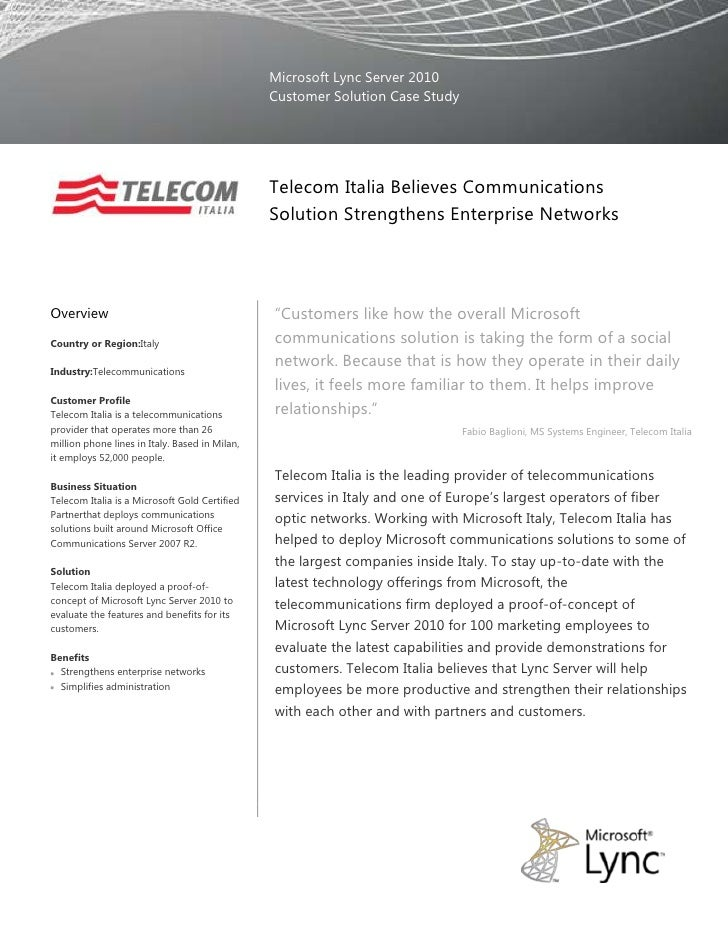 Microsoft Lync Server 2010Customer Solution Case Study00Telecom Italia Believes Communications Solution Strengthens Enterp...