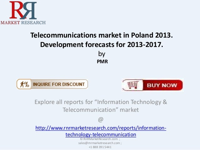 "Telecommunications market in Poland 2013. Development forecasts for 2013-2017. by PMR  Explore all reports for ""Informatio..."