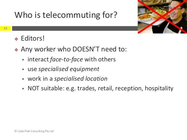 a research on the pros and cons of telecommuting How to become a telecommuter or find a work-from-home job  research potential new employers that are telecommuting-friendly  the pros and cons of telecommuting.