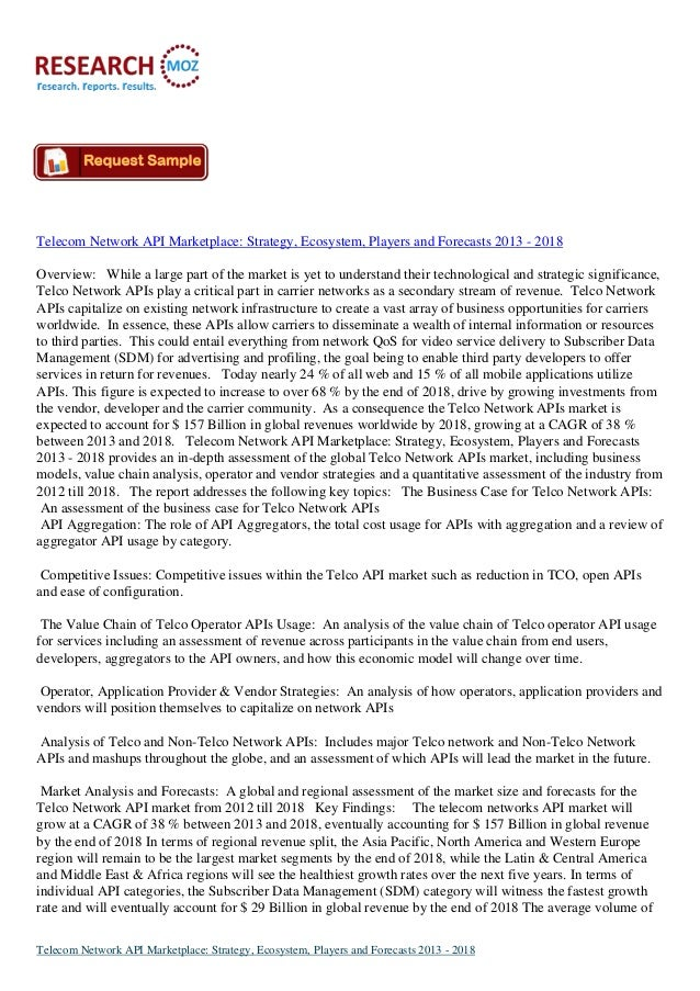 Telecom Network API Marketplace: Strategy, Ecosystem, Players and Forecasts 2013 - 2018Overview: While a large part of the...