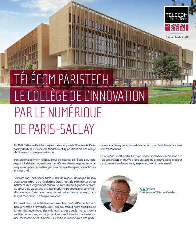 En 2019, Télécom ParisTech rejoindra le campus de l'Université Paris- Saclaydontelleestmembrefondateurets'ypositionneraenC...