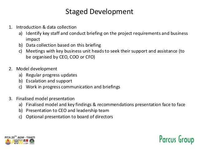 Staged Development 1. Introduction & data collection a) Identify key staff and conduct briefing on the project requirement...