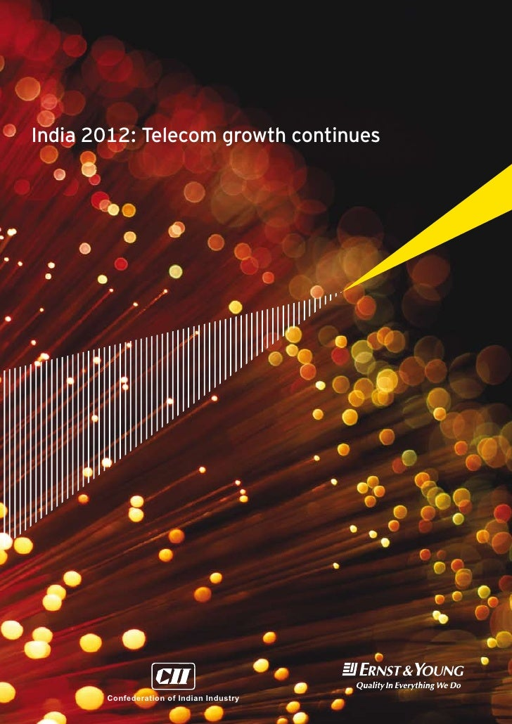 India 2012: Telecom growth continues       Confederation of Indian Industry