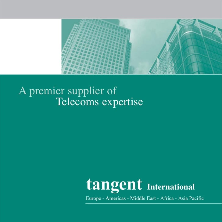 A premier supplier of        Telecoms expertise