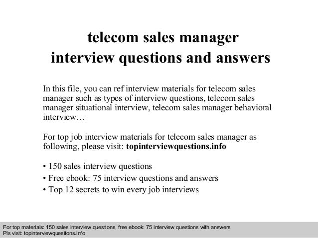 Telecom sales manager interview questions and answers