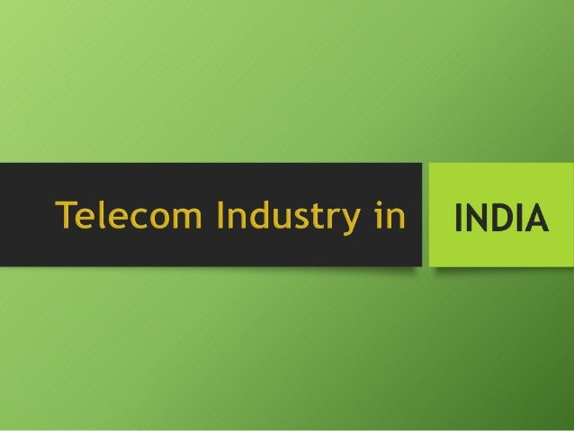the telecom sector in india For the telecom sector, keeping pace and ensuring infrastructure is the key to stay ahead revenue competition - as customers demand a higher degree of quality, they also expect the prices to be reasonable the price wars are going to continue.