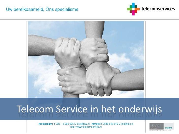 Telecom Service in het onderwijs<br />
