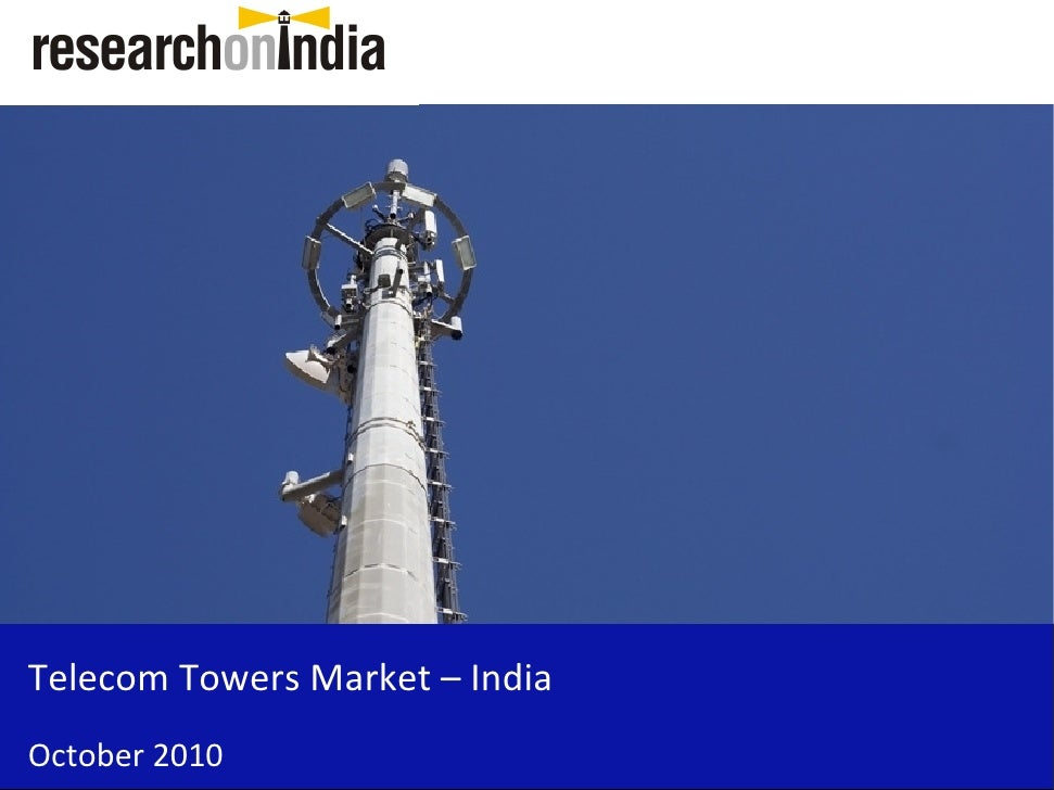 Telecom Towers Market – India October 2010