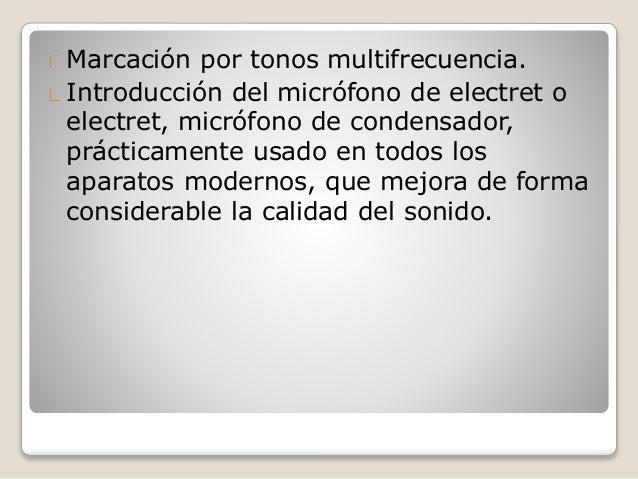 Marcación por tonos multifrecuencia. Introducción del micrófono de electret o electret, micrófono de condensador, práctica...