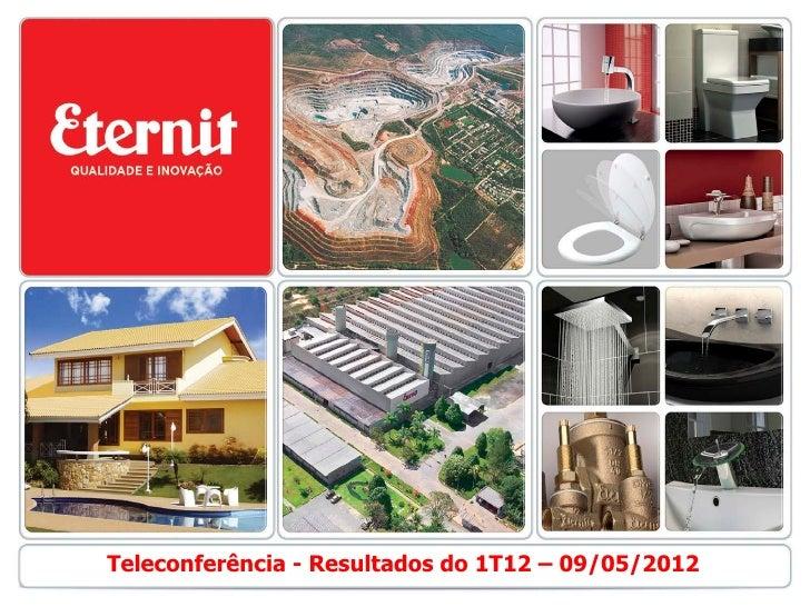 Teleconferência - Resultados do 1T12 – 09/05/2012