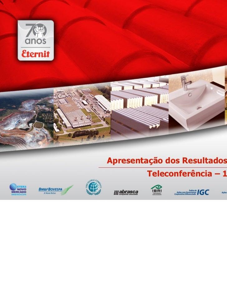 Apresentação dos Resultados | 3T10        Teleconferência – 10/11/10