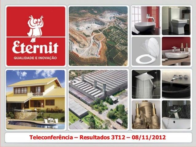 Teleconferência – Resultados 3T12 – 08/11/2012