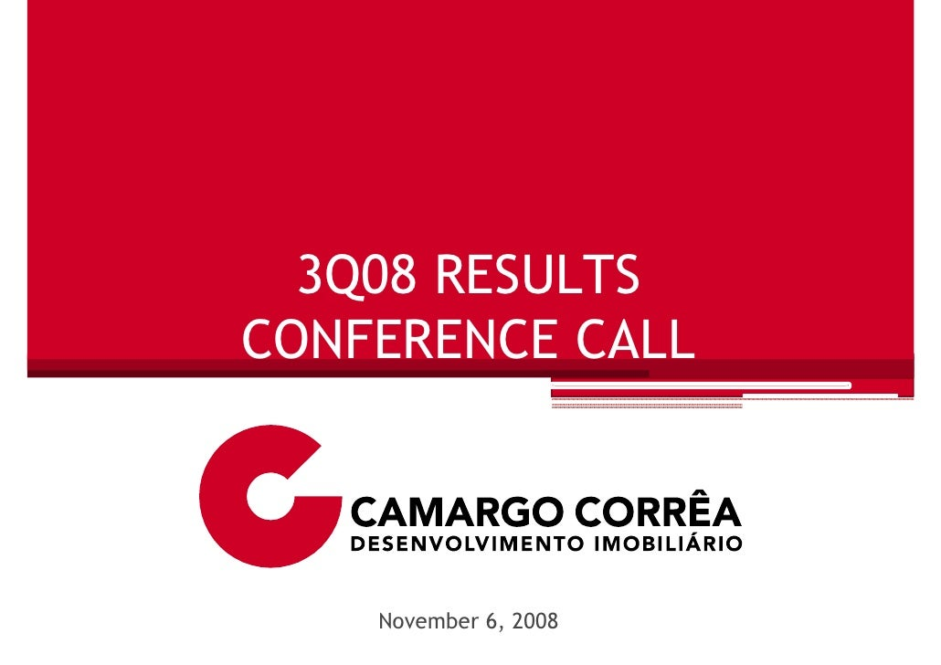 3Q08 RESULTS CONFERENCE CALL        November 6, 2008