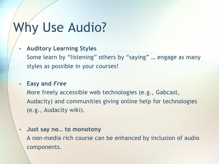 Audacity and Gabcast for Course and Learner Generated Audio Content Slide 3