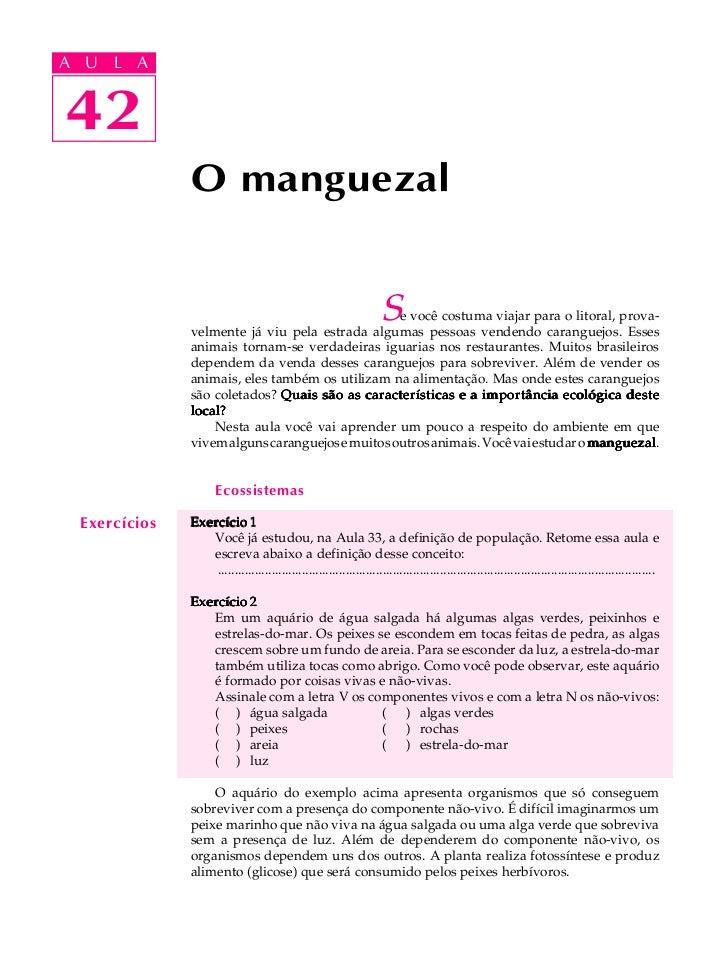 A UA U L A     L A    4242               O manguezal                                                                     S...