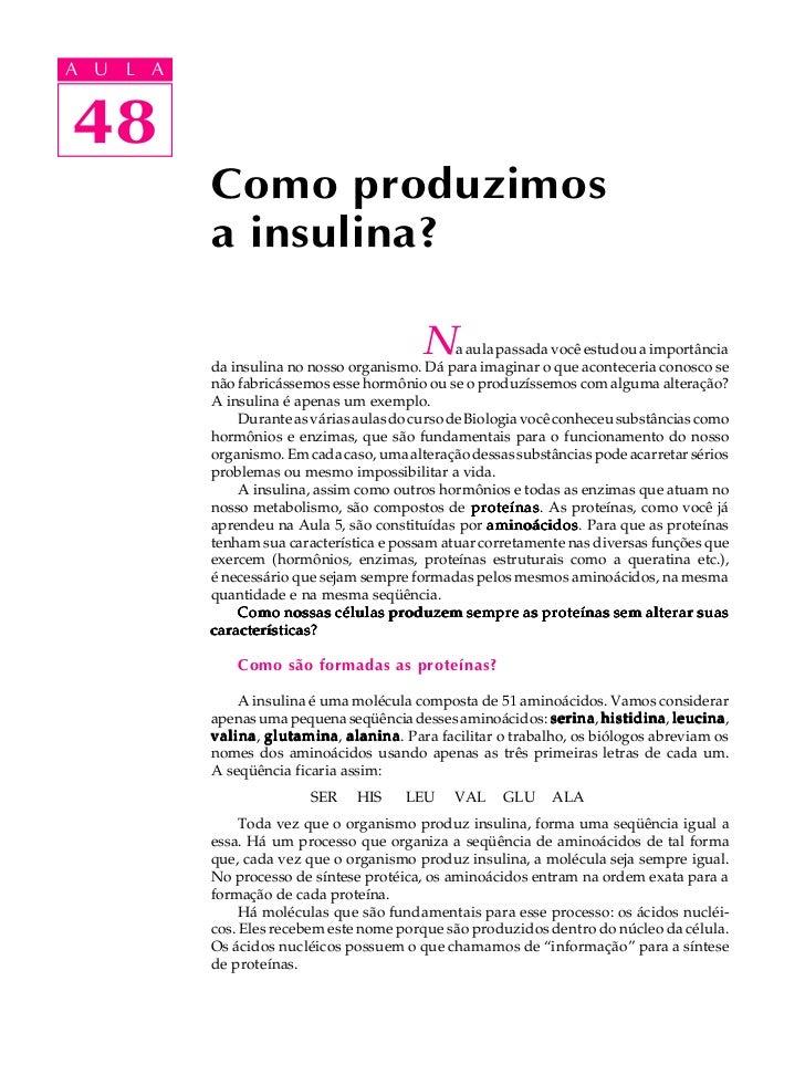 A UA U L A     L A    4848             Como produzimos             a insulina?                                            ...