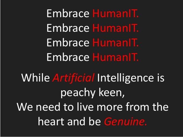 I like humans.