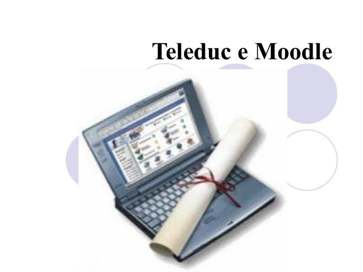 Teleduc e Moodle