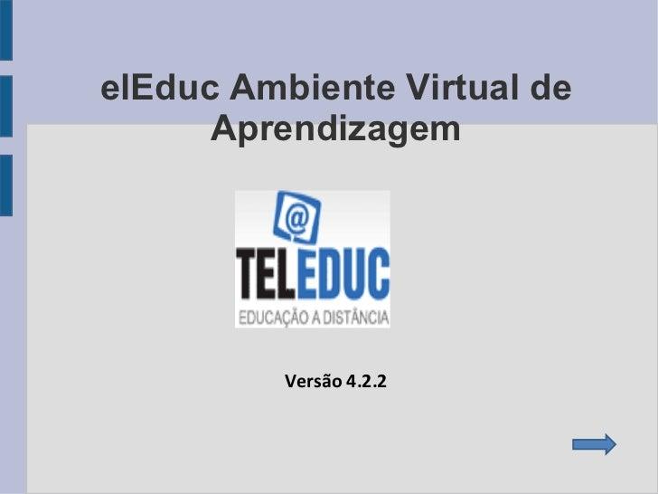 TelEduc Ambiente Virtual de Aprendizagem Versão 4.2.2