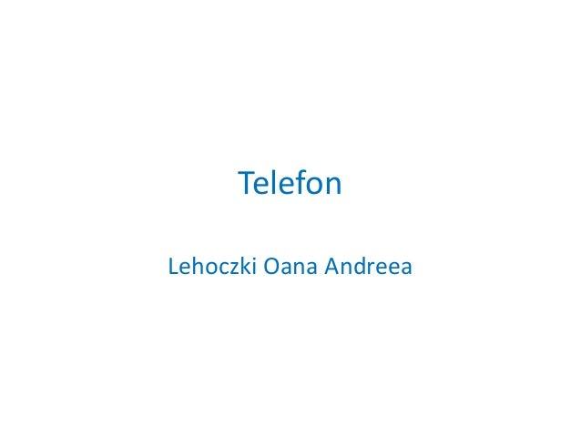 TelefonLehoczki Oana Andreea