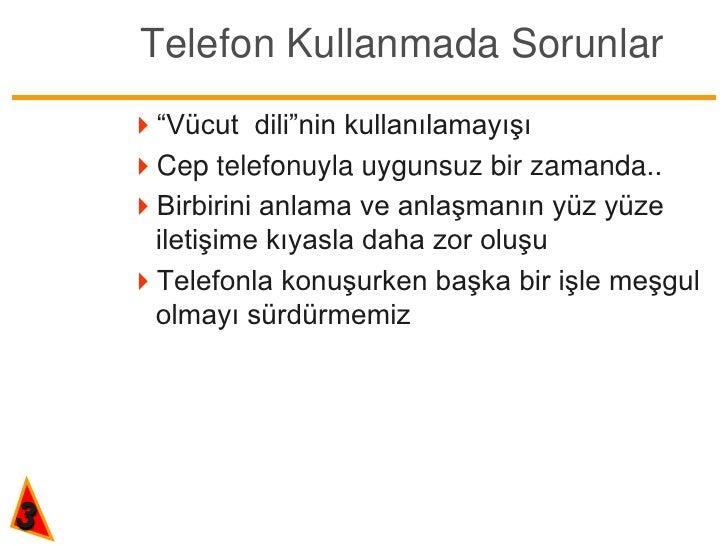Telefonda iletişim teknikleri Slide 3