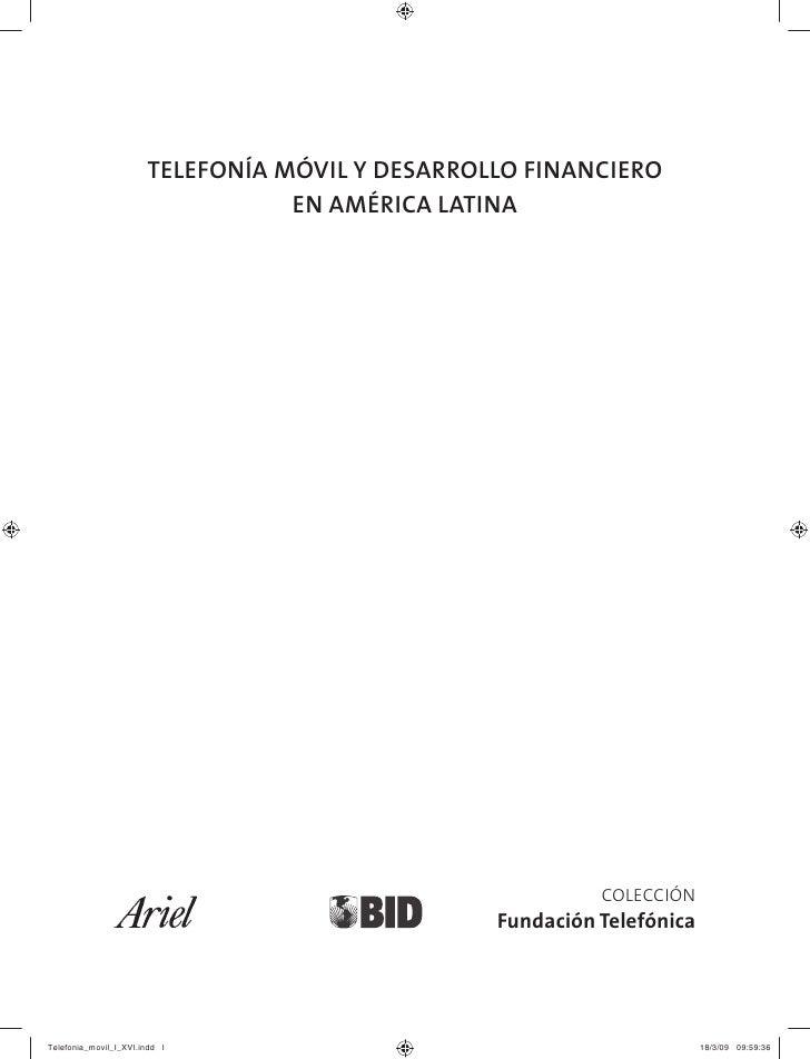 TELEFONÍA MÓVIL Y DESARROLLO FINANCIERO            EN AMÉRICA LATINA                                         COLECCIÓN    ...