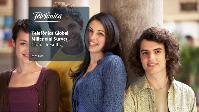 Telefonica Global Millennial Survey - 2014 global results presentation Slide 1