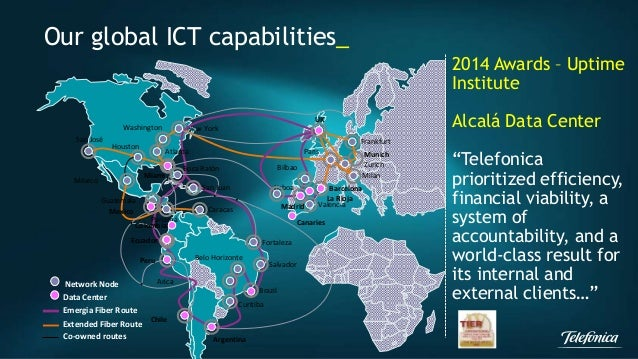 Our global ICT capabilities_  San José  México  Houston  New York  Bilbao  UK  París  Frankfurt  Munich  Zurich  Milán  Wa...