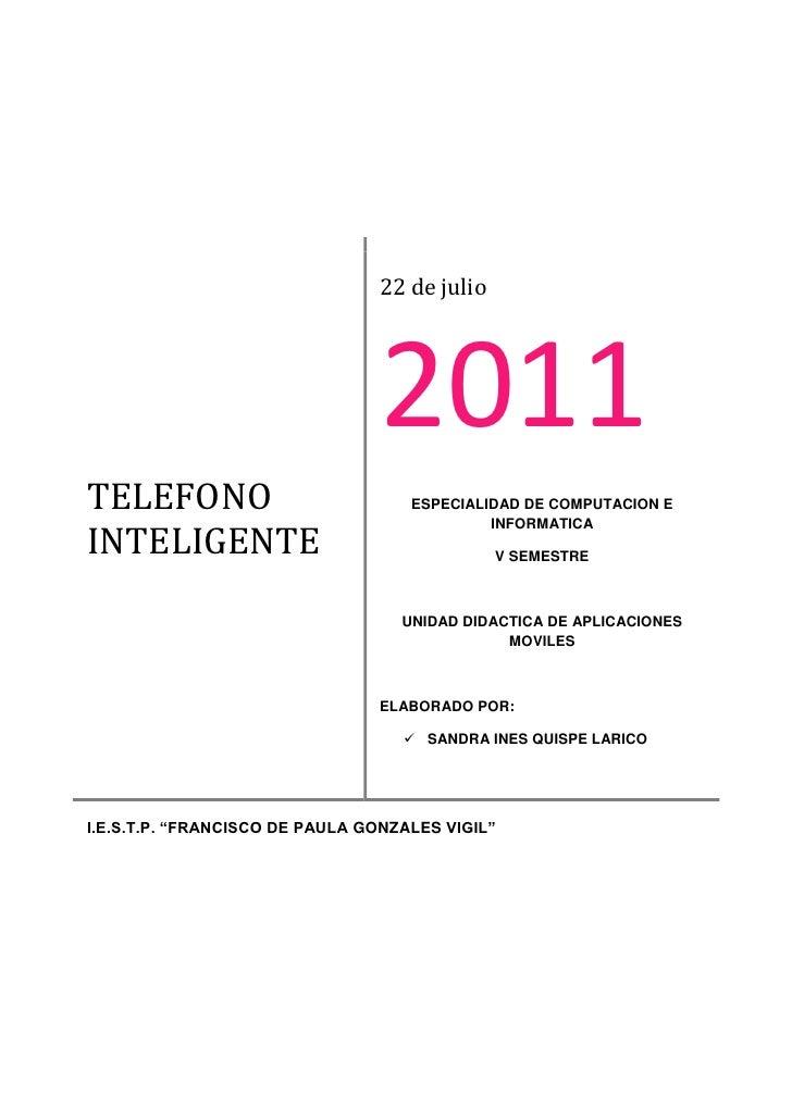 22 de julio                                2011TELEFONO                            ESPECIALIDAD DE COMPUTACION EINTELIGENT...