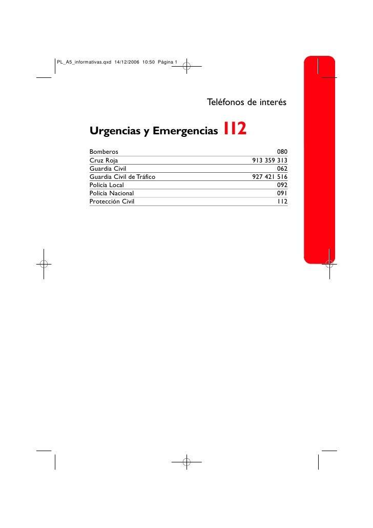 Teléfonos de interés  Urgencias y Emergencias                                                        112 Bomberos         ...