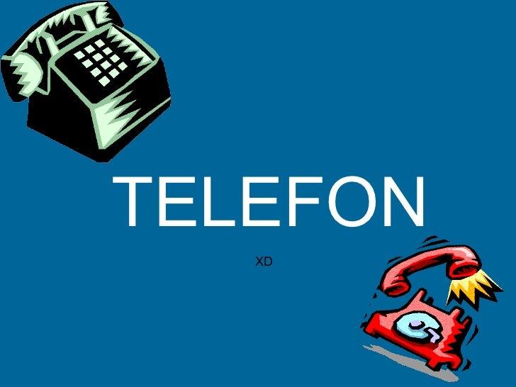 TELEFON XD