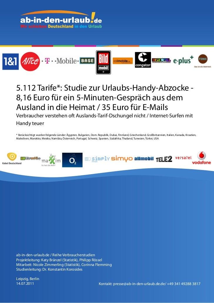 5.112 Tarife*: Studie zur Urlaubs-Handy-Abzocke -8,16 Euro für ein 5-Minuten-Gespräch aus demAusland in die Heimat / 35 Eu...