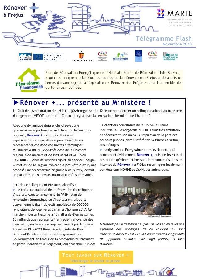 Télégramme Flash Novembre 2013 TOUT SAVOIR SUR RÉNOVER + Télécharger le dossier de presse Plan de Rénovation Énergétique d...