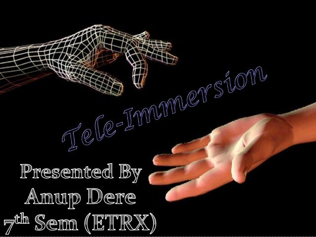 overviewIntroductionOverview of Tele-ImmersionRequirement of Tele ImmersionMain Parts of Tele Immersion:-How Tele-Imm...