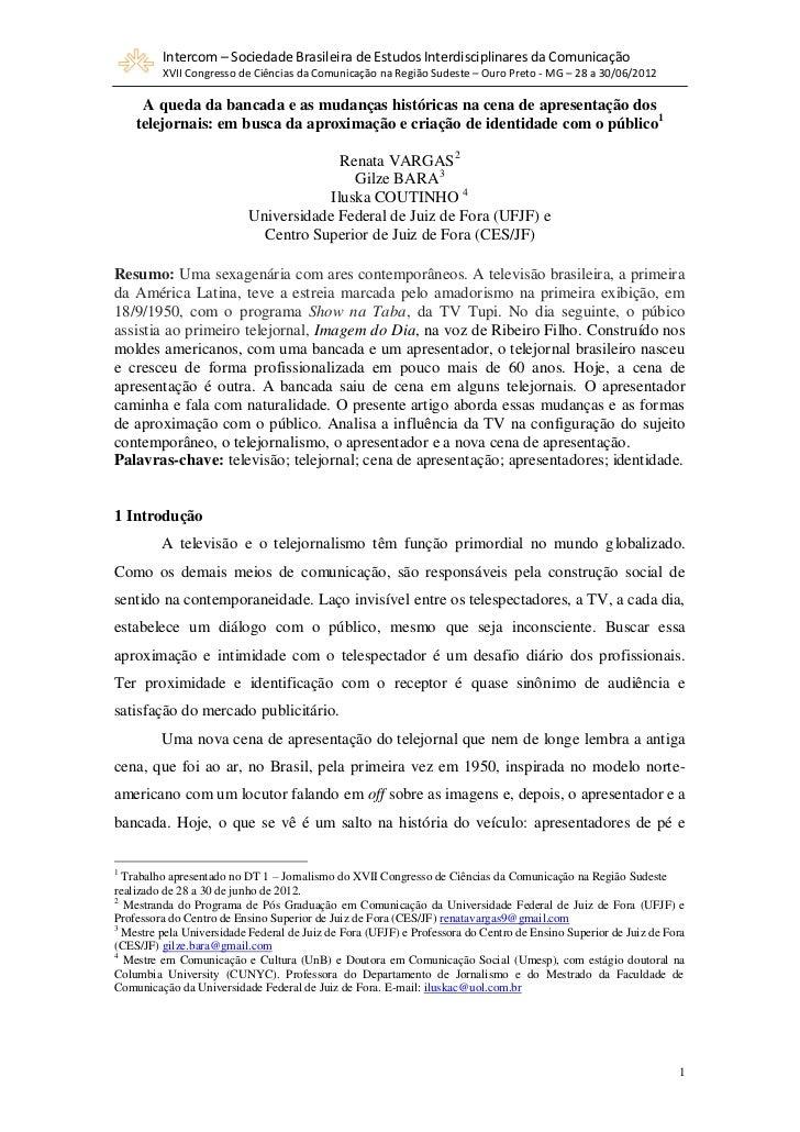 Intercom – Sociedade Brasileira de Estudos Interdisciplinares da Comunicação         XVII Congresso de Ciências da Comunic...