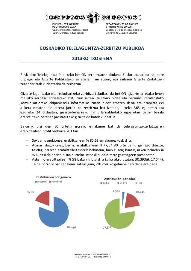 Donostia 1 – 01010 VITORIA-GASTEIZ Tel. 945 01 64 08 – Faxa: 945 01 93 11 ENPLEGU ETA GIZARTE POLITIKETAKO SAILA Gizarte P...