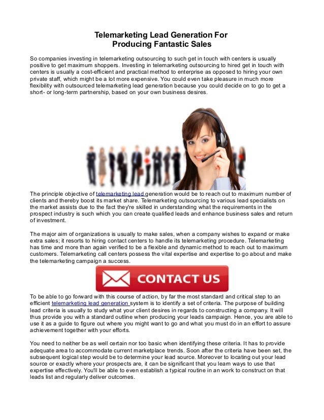 Telemarketing Lead Generation For Producing Fantastic Sales So companies investing in telemarketing outsourcing to such ge...