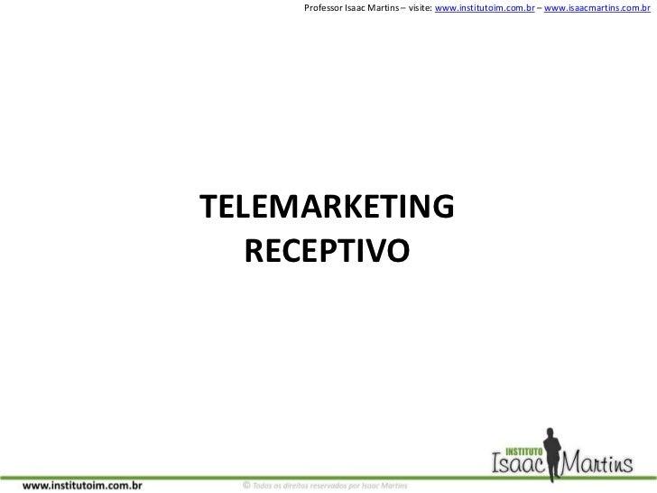 TELEMARKETING RECEPTIVO<br />