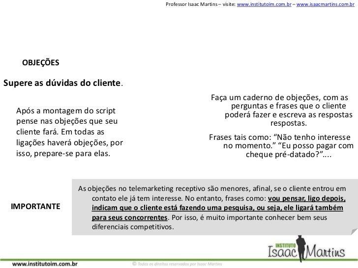 OBJEÇÕES<br />Supere as dúvidas do cliente.<br />Faça um caderno de objeções, com as perguntas e frases que o cliente pode...