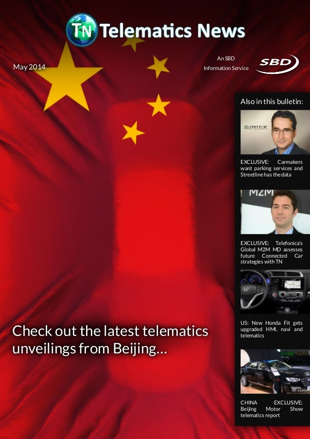 Page 1 Check out the latest telematics unveilings from Beijing… An SBD Information Service CHINA EXCLUSIVE: Beijing Motor ...