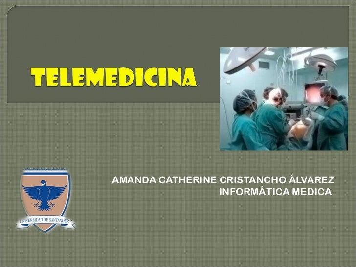AMANDA CATHERINE CRISTANCHO ÁLVAREZ INFORMÁTICA MEDICA