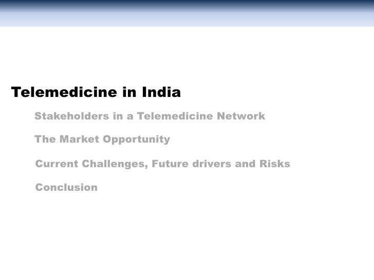 Telemedicine: An opportunity in Healthcare in India Slide 3