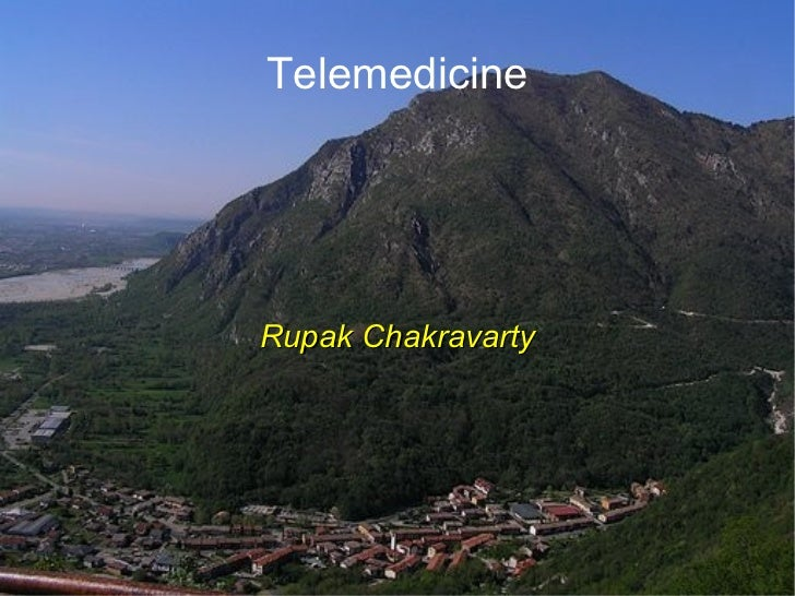 Telemedicine Rupak Chakravarty