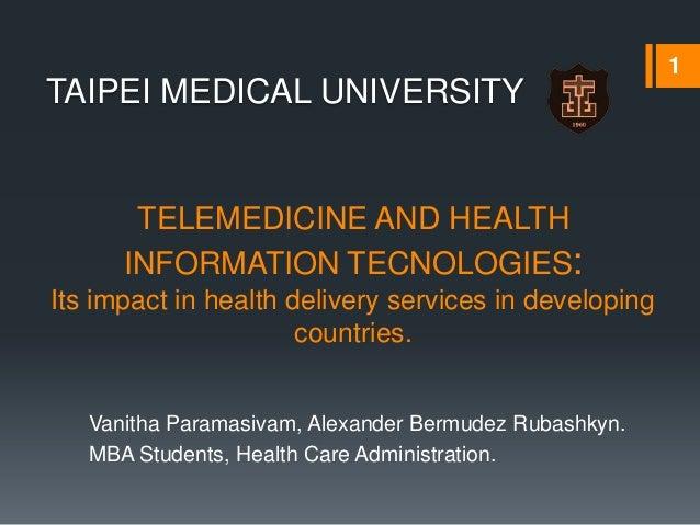 Telemedicine and health information tecnologies its impact ...