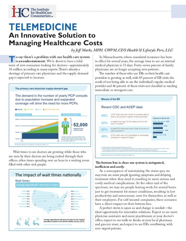 Telemedicine  An Innovative Solution to Managing Healthcare Costs  T  by Jeff Marks, MPH. CWPM, CEO Health & Lifestyle Per...